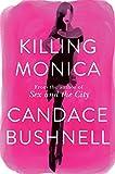 Killing Monica (English Edition)