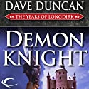 Demon Knight: The Years of Longdirk, Book 3