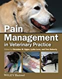 img - for Pain Management in Veterinary Practice book / textbook / text book