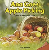 img - for Ana Goes Apple Picking: Count to Tell the Number of Objects (Infomax Common Core Math Readers) by Pearlman Carly (2013-08-01) Paperback book / textbook / text book