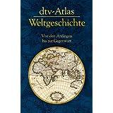 """dtv-Atlas Weltgeschichte: Von den Anf�ngen bis zur Gegenwartvon """"Manfred Hergt"""""""