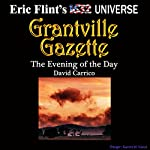 The Evening of the Day: Gazette Singles, Book 4 | David Carrico