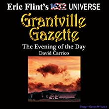 The Evening of the Day: Gazette Singles, Book 4 (       UNABRIDGED) by David Carrico Narrated by David Carrico