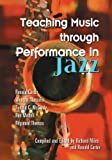 img - for Teaching Music Through Performance in Jazz book / textbook / text book