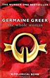The Whole Woman (038560016X) by Greer, Germaine