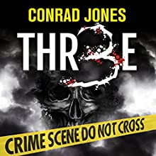 Three: Detective Alec Ramsay Series, Volume 7 Audiobook by Conrad Jones Narrated by Hugh Trethowan