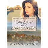 The Ghost and Christie McFee (Bandit Creek Books)by Suzanne Stengl