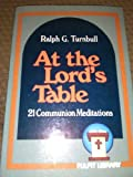 img - for At the Lords Table book / textbook / text book