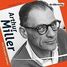 Arthur Miller: Die Hörspiel-Edition Hörspiel von Arthur Miller Gesprochen von: Arthur Miller, Hans Paetsch, Matthias Habich, Karl Michael Vogler