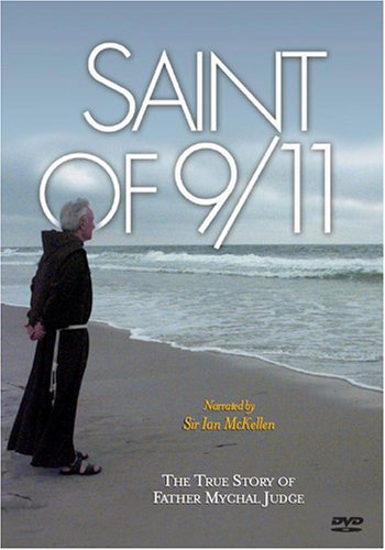 Saint of 9/11 - The True Story of Father Mychal Judge