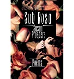 img - for [(Sub Rosa: Poems)] [Author: Susan Prospere] published on (July, 1993) book / textbook / text book