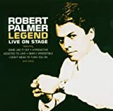 echange, troc Robert Palmer - Legend - Live On Stage