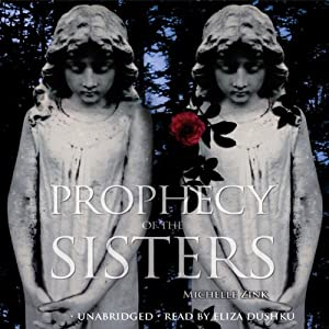 Prophecy of the Sisters | [Michelle Zink]