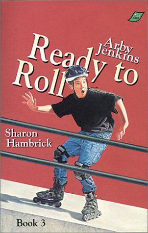 arby-jenkins-ready-to-roll-by-sharon-hambrick-1998-07-02