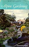 img - for Alpine Gardening book / textbook / text book