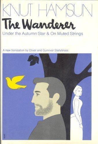 The Wanderer, Hamsun, Knut