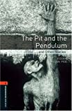 Oxford Bookworms Library: The Pit and the Pendulum and Other Stories: Level 2: 700-Word Vocabulary (Oxford Bookworms Library: Stage 2)