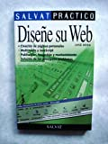 img - for Disene Su Web - Salvat Practico (Spanish Edition) book / textbook / text book