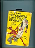 img - for The Year the Yankes Lost the Pennant book / textbook / text book