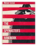 The Spymaster's Handbook (0816013144) by Michael Kurland