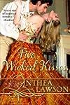 Five Wicked Kisses - A Tasty Regency...