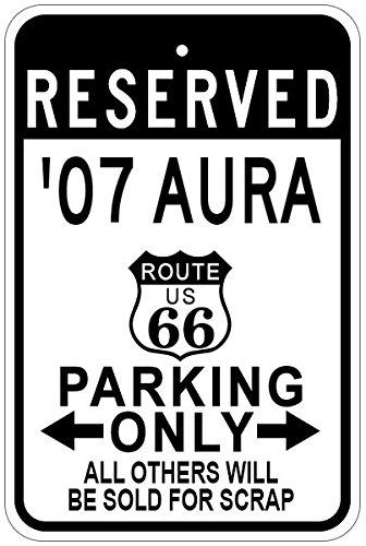 2007-07-saturn-aura-route-66-aluminum-parking-sign-12-x-18-inches