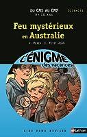 Cahier de vacances  - Enigmes vacances  Feu mystérieux en Australie