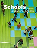 Schools: Educational Spaces (Architecture in Focus)