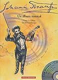 img - for Johan Strauss: Un Album Musical (Spanish Edition) book / textbook / text book