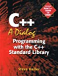 C++: A Dialog: Programming with the C...