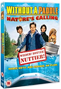 Without A Paddle: Nature's Calling [DVD]