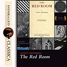 The Red Room Audiobook by August Strindberg Narrated by William Peck