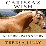 Carissa's Wish: A Horse Pals Story | Teresa Lilly