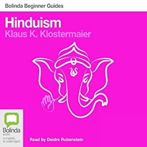 Hinduism: Bolinda Beginner Guides Audiobook