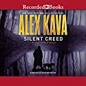Silent Creed Audiobook by Alex Kava Narrated by Graham Winton