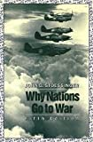 img - for Why Nations Go To War by John George Stoessinger (1990-05-03) book / textbook / text book