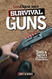 img - for The Gun Digest Book of Survival Guns: Tools & Tactics for Survival Preparedness book / textbook / text book