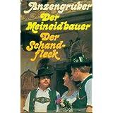 Anzengruber. der Meineidbauer. der Schandfleck. Zwei Romane.