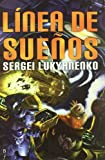 LINEA DE SUEÑOS (8496173437) by Lukyanenko, Sergei
