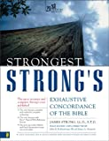 The Strongest Strong's Exhaustive Concordance of the Bible (0310233437) by James Strong