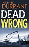DEAD WRONG a gripping detective thriller full of suspense (kindle edition)