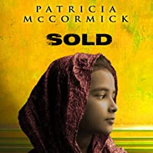 Sold Audiobook by Patricia McCormick Narrated by Justine Eyre