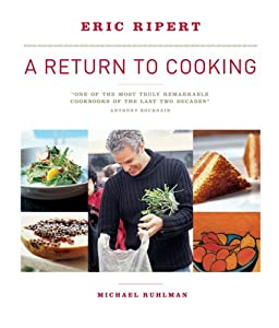 A Return to Cooking Eric Ripert and Michael Ruhlman