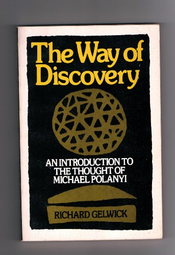 The Way of Discovery: An Introduction to the Thought of...