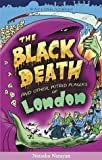 The Black Death and Other Putrid Plagues of London (Of London series) [Paperback]