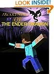 Awakening Of The Ender Dragon (Minecr...