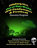 img - for Edinburg 2013 Out of This World UFO Conference & Festival Souvenir Program book / textbook / text book
