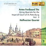 Titz: String Quartets Vol.3