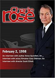Charlie Rose with Anna Quindlen; Gary Oldman; Scott Elliott (February 2, 1998)