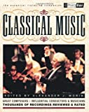 Classical Music: The Listener's Companion (0879306386) by Morin, Alexander J.